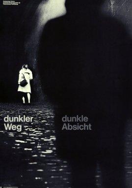 Dunkler Weg; Dunkle Absicht