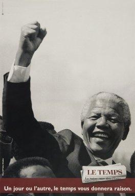 Mandela ; Un jour ou l'autre, le temps vous donnera raison