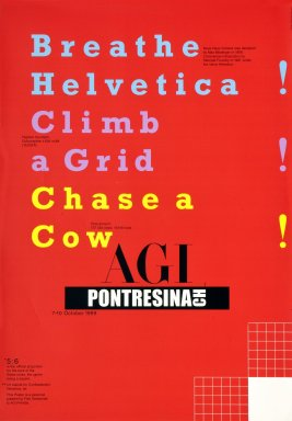 Breathe Helvetica! Climb a Grid! Chase a Cow!