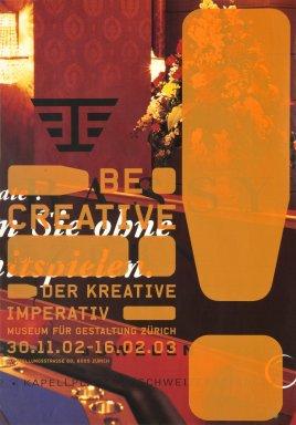 Be Creative: Der Kreative Imperativ
