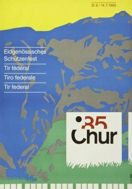 Eidgenössisches Schützenfest 85 Chur