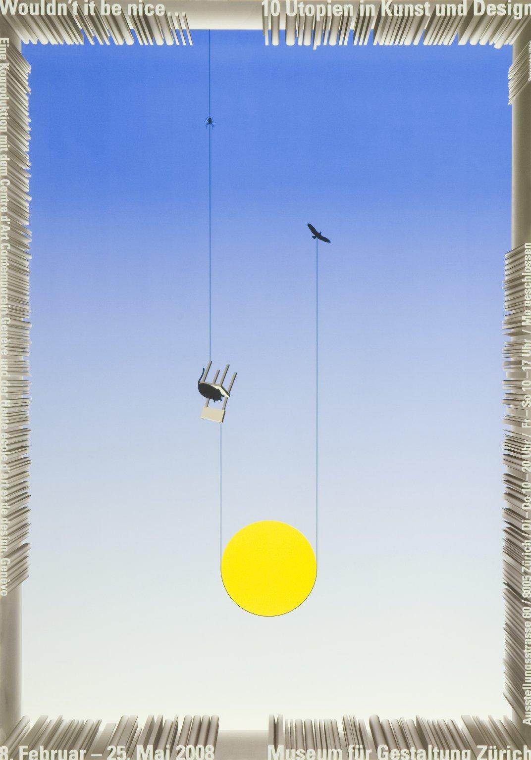 Wouldn't it be nice Utopien in Kunst und Design