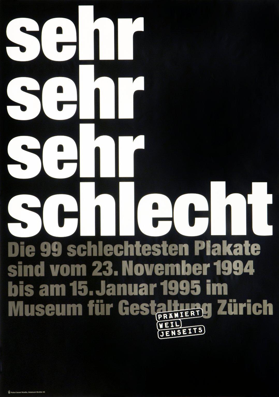 Sehr sehr sehr schlecht: die 99 schlechtesten Plakate